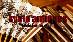 JapanSnowtripTips-kyoto-antique-shops