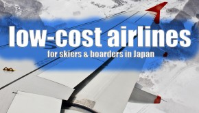 JapanSnowtripTips-low-cost-budget-airlines-japan-skiers-snowboarders