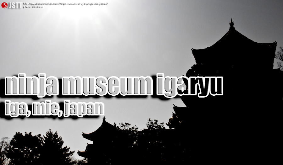 JapanSnowtripTips-Ninja-Museum-Igaryu-Iga-Mie-Japan-kansai-culture