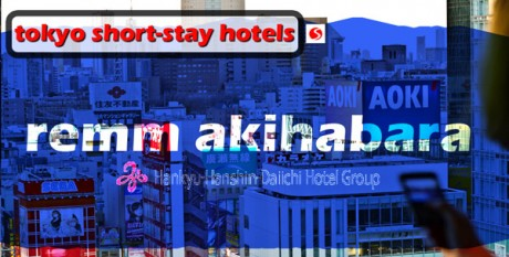 JapanSnowtripTips-hotels-tokyo-remm-akihabara