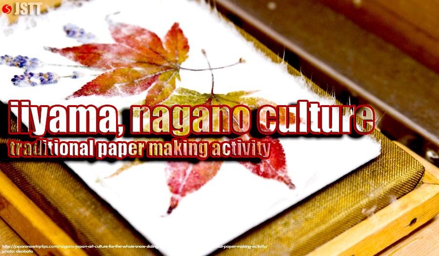 JapanSnowtripTips-iiyama-nagano-japan-cultural-activity-paper-making-craft